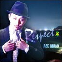 艺人名: A行 - ACE MARK / RESPECT 【CD】