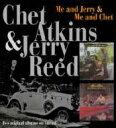 藝人名: J - Jerry Reed / Chet Atkins / Me And Jerry / Me And Chet 輸入盤 【CD】