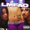 Artist Name: L - LMFAO エルエムエフエーオー / Sorry For Party Rocking 【CD】