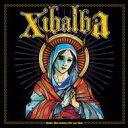 Artist Name: X - Xibalba / Xibalba 輸入盤 【CD】