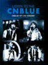 CNBLUE シーエヌブルー / LISTEN TO THE CNBLUE CNBLUE 1ST LIVE CONCERT 2010 @ AX-KOREA 【DVD】