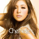 Che'nelle シェネル / Luv Songs 【CD】