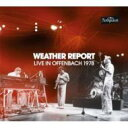 Artist Name: W - 【送料無料】 Weather Report ウェザーリポート / Live In Offenbach 1978 (2CD) 輸入盤 【CD】