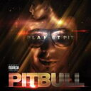 藝人名: P - Pitbull ピットブル / Planet Pit 輸入盤 【CD】