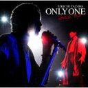矢沢永吉 ヤザワエイキチ / ONLY ONE 〜touch up〜 【CD】