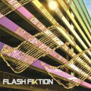 艺人名: F - Flash Fiktion / Flash Fiktion 輸入盤 【CD】