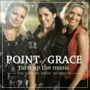 Artist Name: P - Point Of Grace / Turn Up The Music: The Hits Of Point Of Grace 輸入盤 【CD】