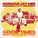 Artist Name: N - 【送料無料】 Norman Jay / Norman Jay Presents Good Times 30th Anniversary Edition 輸入盤 【CD】