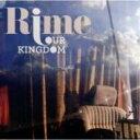 艺人名: R - Rime / Our Kingdom 輸入盤 【CD】