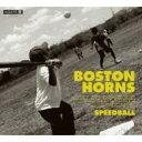 艺人名: B - Boston Horns ボストンホーンズ / Speedball 【CD】