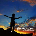 艺人名: Wa行 - World Sketch / Ready To Love 【CD】