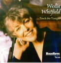 Artist Name: W - Weslia Whitfield / Teach Me Tonight 輸入盤 【CD】