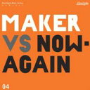 艺人名: M - Maker / Maker Vs. Now Again 輸入盤 【CD】