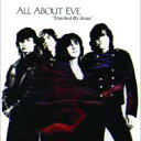 All About Eve オールアバウトイブ / Touched By Jesus 輸入盤 【CD】