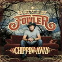 Kevin Fowler / Chippin Away 輸入盤 【CD】