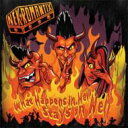 藝人名: N - 【送料無料】 Nekromantix / What Happens In Hell Stays In Hell 輸入盤 【CD】
