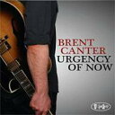 Artist Name: B - Brent Canter / Urgency Of Now 輸入盤 【CD】