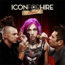 Icon For Hire / Scripted 輸入盤 【CD】
