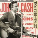 藝人名: J - Johnny Cash ジョニーキャッシュ / Bootleg 3: Live Around The World 輸入盤 【CD】