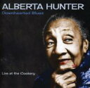 Artist Name: A - Alberta Hunter / Downhearted Blues 輸入盤 【CD】
