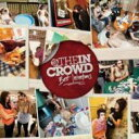 We Are The In Crowd / Best Intentions 【CD】