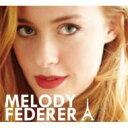 艺人名: M - Melody Federer / Americaine In Paris 輸入盤 【CD】