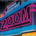 Artist Name: Z - Zoom (Dance & Soul) / Saturday, Saturday Night 輸入盤 【CD】
