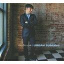 艺人名: M - Matt Marshak / Urban Folktales 【CD】