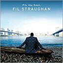 Artist Name: F - Fil Straughan / Fil The Soul 輸入盤 【CD】