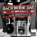 精选辑 - Back In The Day... Hiphop Classics 輸入盤 【CD】