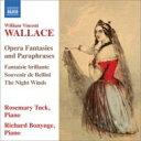 Composer: A Line - ウォレス 、 ウィリアム・ヴィンセント(1812-1865) / オペラ・ファンタジーとパラフレーズ集 ローズマリー・タック、ボニング 輸入盤 【CD】