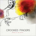 艺人名: C - Crooked Fingers / Breaks In The Armor 【CD】