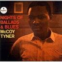 Artist Name: M - 【送料無料】 McCoy Tyner マッコイターナー / Nights Of Ballads & Blues 輸入盤 【SACD】