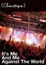 [Alexandros] / It's Me And Me Against The World 【DVD】