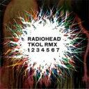 Artist Name: R - Radiohead レディオヘッド / Tkol Rmx 1 2 3 4 5 6 7 輸入盤 【CD】
