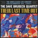 【送料無料】 Dave Brubeck デイブブルーベック / Their Last Time Out 【CD】