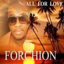 藝人名: J - Jeff Forchion / All For Love 輸入盤 【CD】