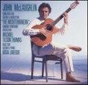 John Mclaughlin ジョンマクラフリン / Ct Mediterranean / Duo Pno & Gui 輸入盤 【CD】
