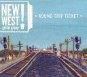 艺人名: N - New West Guitar Group / Round-trip Ticket 輸入盤 【CD】