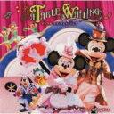 Disney / 東京ディズニーシー テーブル・イズ・ウェイティング 【CD】