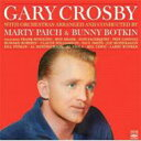艺人名: G - 【送料無料】 Gary Crosby / Belts The Blues & The Happy Bachelor 輸入盤 【CD】