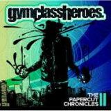 Gym Class Heroes 健身房级heroes / Papercut Chronicles 2进口盘【CD】[Gym Class Heroes ジムクラスヒーローズ / Papercut Chronicles 2 輸入盤 【CD】]