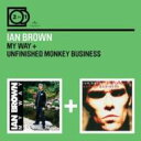 Ian Brown イアンブラウン / 2 For 1: My Way / Unfinished Monkey Business 輸入盤 【CD】