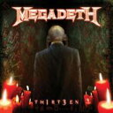 Megadeth メガデス / Th1rt3en 輸入盤 【CD】