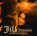 Artist Name: J - 【送料無料】 Jill Johnson / Flirting With Disaster 輸入盤 【CD】