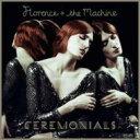 艺人名: F - 【送料無料】 Florence & The Machine フローレンスアンドザマシーン / Ceremonials 輸入盤 【CD】