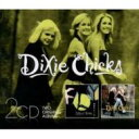 藝人名: D - Dixie Chicks ディクシーチックス / Fly / Wide Open Spaces 輸入盤 【CD】