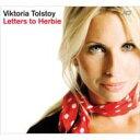 藝人名: V - Viktoria Tolstoy ビクトリア トルストイ / Letters To Herbie: ハービーへの手紙 【CD】