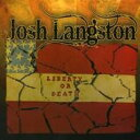 藝人名: J - 【送料無料】 Josh Langston / Liberty Or Death 輸入盤 【CD】