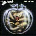 藝人名: W - Whitesnake ホワイトスネイク / Come An Get It + 5 【SHM-CD】